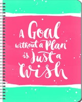 A Goal Without a Plan Is Just a Wish Large Flexi Planner 2017