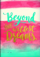 Beyond Your Wildest Dreams Pocket Planner 2017