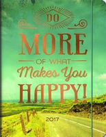 Do More of What Makes You Happy Just Right Planner 2017