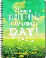 Have a Ridiculously Amazing Day Large Flexi Planner 2017