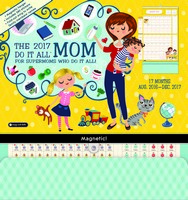 Mom's Do It All Wall Calendar 2017