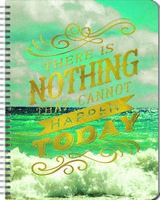 There Is Nothing That Cannot Happen Today Large Spiral Planner 2017