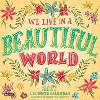 We Live in a Beautiful World Wall Calendar 2017